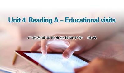Unit 4 Reading A-Educational Visits